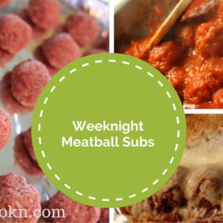 Weeknight Meatball Subs